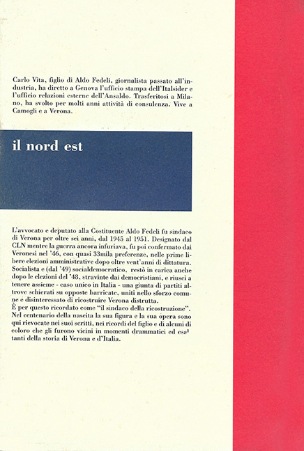 Aldo Fedeli - Il sindaco della ricostruzione di Verona. La vita e il ricordo